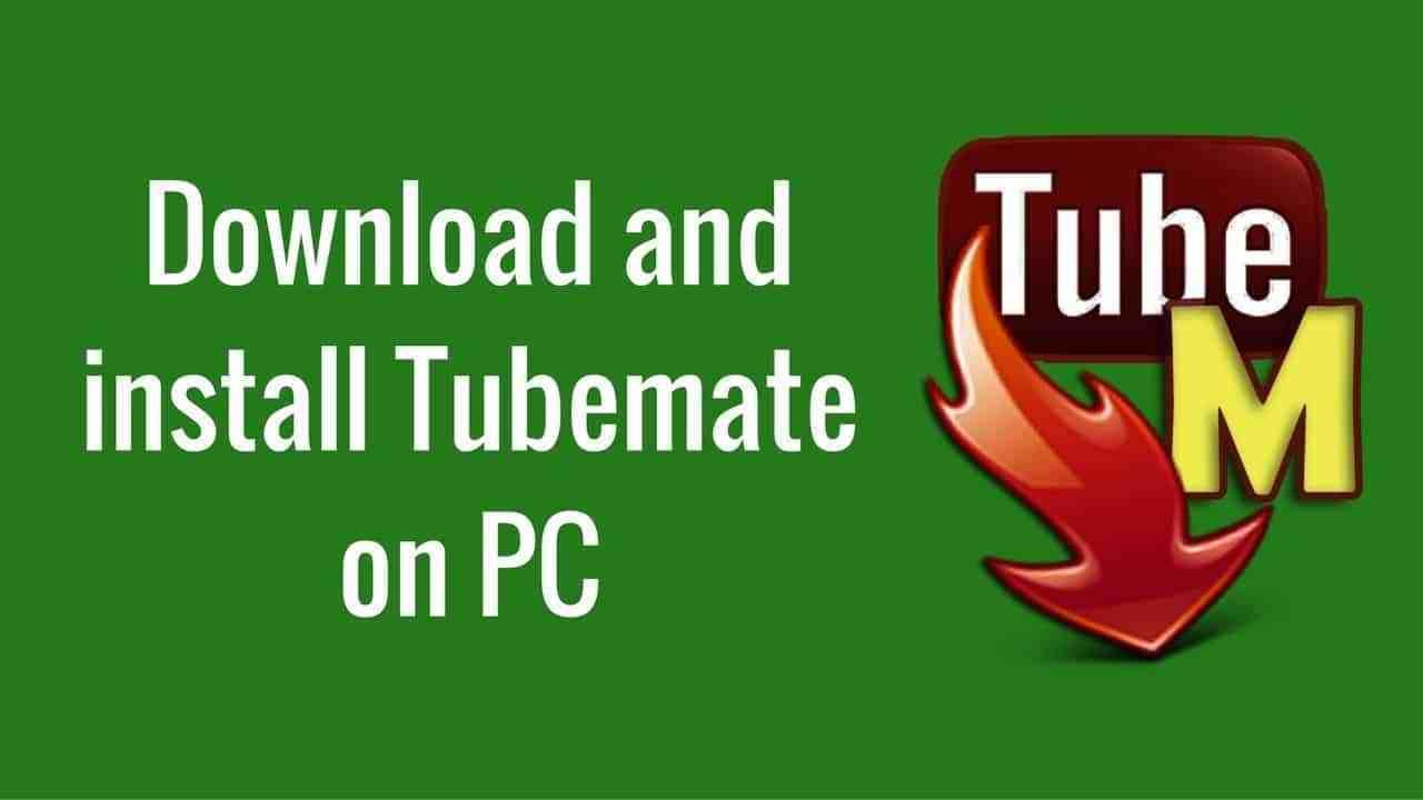 Tubemate-for-pc-Windows